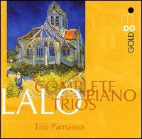 Édouard Lalo: Complete Piano Trios - Chia Chou (piano); Michael Gross (cello); Trio Parnassus; Wolf-Dieter Streicher (violin)