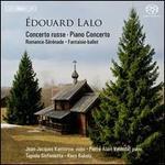 Édouard Lalo: Concerto Russe; Piano Concerto