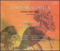 Étienne Henry Méhul: Joseph in Aegypten - Alexander Welitsch (vocals); Alfred Pfeifle (vocals); Arnold van Mill (vocals); Bernhard Michaelis (vocals);...