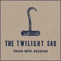Òran Mór Session - The Twilight Sad