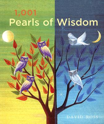 1,001 Pearls of Wisdom - Ross, David, Sir