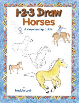 1-2-3 Draw Horses - Levin, Freddie