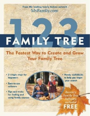 1-2-3 Family Tree: The Fastest Way to Create and Grow Your Family Tree - Myfamily.Com