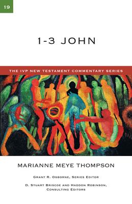 1-3 John - Thompson, Marianne Meye