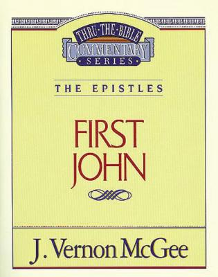 1 John - McGee, J Vernon, Dr.