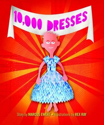 10,000 Dresses - Ewert, Marcus