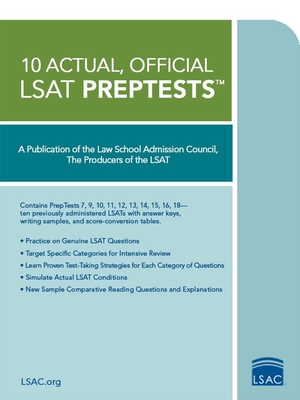 10 Actual, Official LSAT Preptests: (preptests 7,9,10,11,12,13,14,15,16,18) - Law School Admission Council