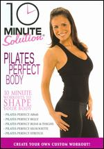 10 Minute Solution: Pilates Perfect Body - Andrea Ambandos