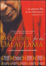 10 Questions for the Dalai Lama - Rick Ray