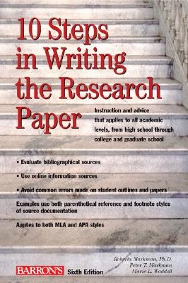 10 Steps in Writing the Research Paper, - Markman, Roberta H