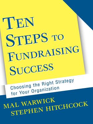 10 Steps to Fundraising Success - Warwick, and Hitchcock