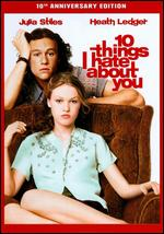 10 Things I Hate About You [10th Anniversary Edition] - Gil Junger