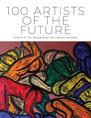 100 Artists of the Future - Magazine, Contemporary Art Curator (Creator)