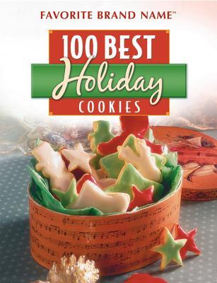 100 Best Holiday Cookies - Publications International (Creator)