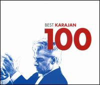 100 Best Karajan - Agnes Baltsa (mezzo-soprano); Aldo Bottion (tenor); Alexis Weissenberg (piano); Anne-Sophie Mutter (violin);...
