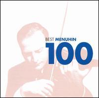 100 Best Menuhin - Alan Civil (horn); Alan Clare (piano); Alan Clare Trio; Artur Balsam (piano); Christian Ferras (violin);...