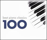 100 Best Piano Classics - Aldo Ciccolini (piano); Alexis Weissenberg (piano); André Watts (piano); Andrei Gavrilov (piano); Bruno Rigutto (piano);...
