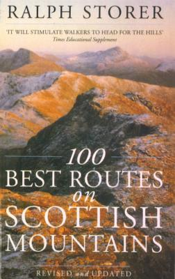 100 Best Routes on Scottish Mountains - Storer, Ralph