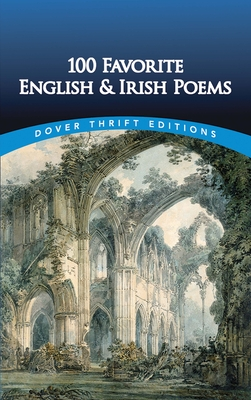 100 Favorite English and Irish Poems - Strowbridge, Clarence C (Editor)
