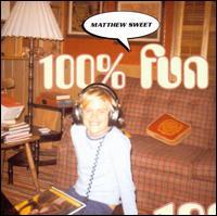100% Fun - Matthew Sweet