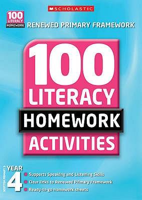 100 Literacy Homework Activities: Year 4 - Dowson, Pam