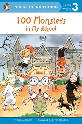 100 Monsters in My School - Bader, Bonnie