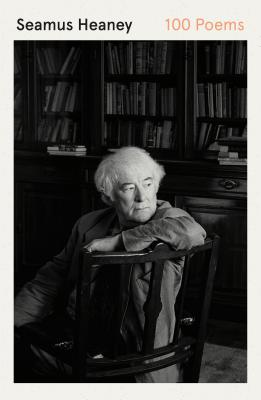 100 Poems - Heaney, Seamus