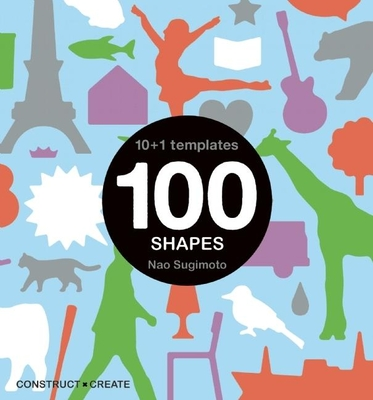 100 Shapes: 10 + 1 Stencils - Sugimoto, Nao