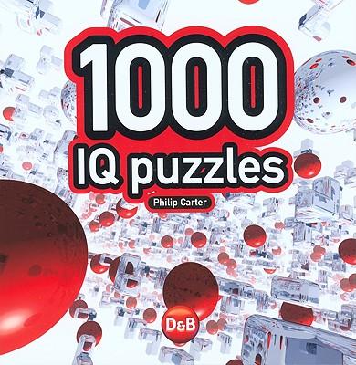 1000 IQ Puzzles - Carter, Philip