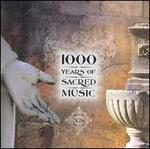 1000 Years of Sacred Music [Box Set]