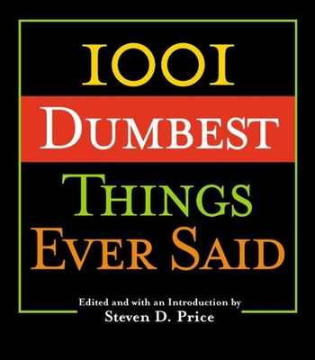 1001 Smartest Things Ever Said - Price, Steven (Editor)