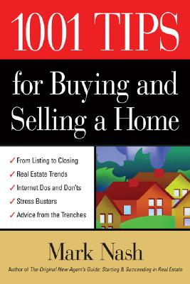 1001 Tips for Buying & Selling a Home - Nash, Mark