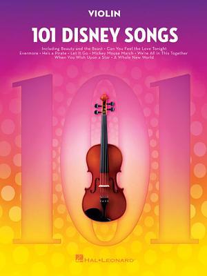 101 Disney Songs: For Violin - Hal Leonard Corp (Creator)