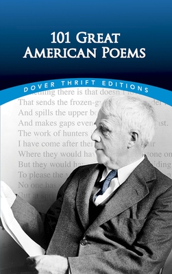 101 Great American Poems - American Poetry & Literacy Project, The (Editor)