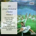 101 Great Orchestral Classics, Vol. 4