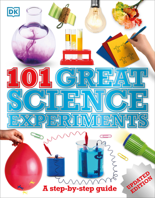 101 Great Science Experiments: A Step-By-Step Guide - Ardley, Neil