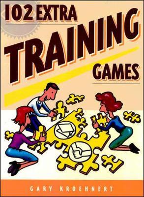102 Extra Training Games - Kroehnert, Gary