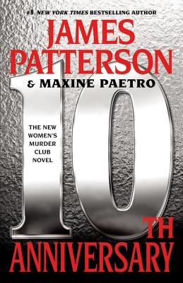 10th Anniversary - Patterson, James, and Paetro, Maxine