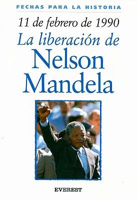 11 de Febrero de 1990: La Liberacion de Nelson Mandela - Malam, John