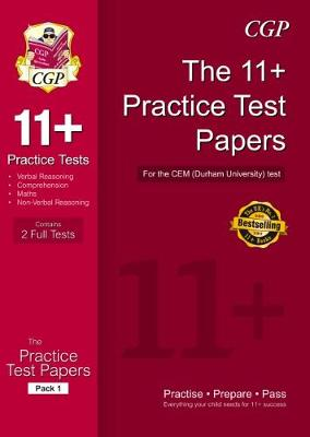 11+ Practice Test Papers for the Cem Test - CGP Books (Editor)