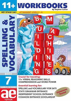 11+ Spelling and Vocabulary: Workbook Bk. 7: Intermediate Level - Curran, Stephen C., and Vokes, Warren J.