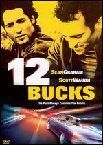 12 Bucks - Wayne Isham