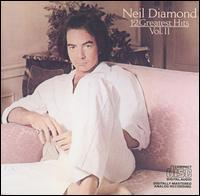 12 Greatest Hits, Vol. 2 - Neil Diamond