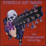 12-String Bassists: Overkill Is Just Enough