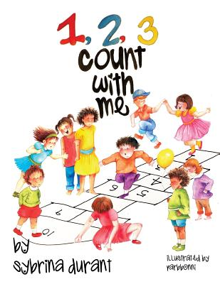 123 Count with Me: Fun with Numbers and Animals - Durant, Sybrina