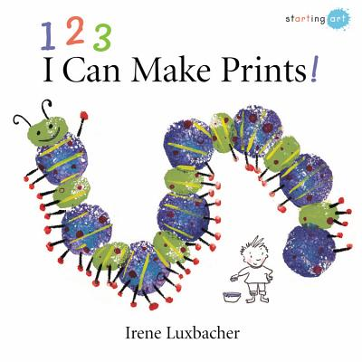 123 I Can Make Prints! - Luxbacher, Irene
