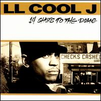 14 Shots to the Dome - LL Cool J