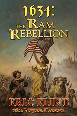 1634: The Ram Rebellion - Flint, Eric, and DeMarce, Virginia