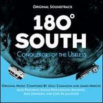 180� South: Conquerors of the Useless [Original Soundtrack]