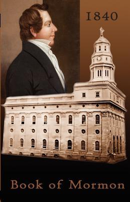 1840 Book of Mormon - Smith, Joseph, Dr.